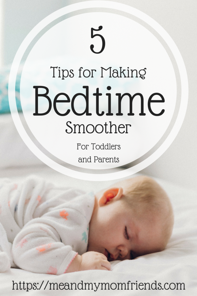 Tips for Making Bedtime Smoother