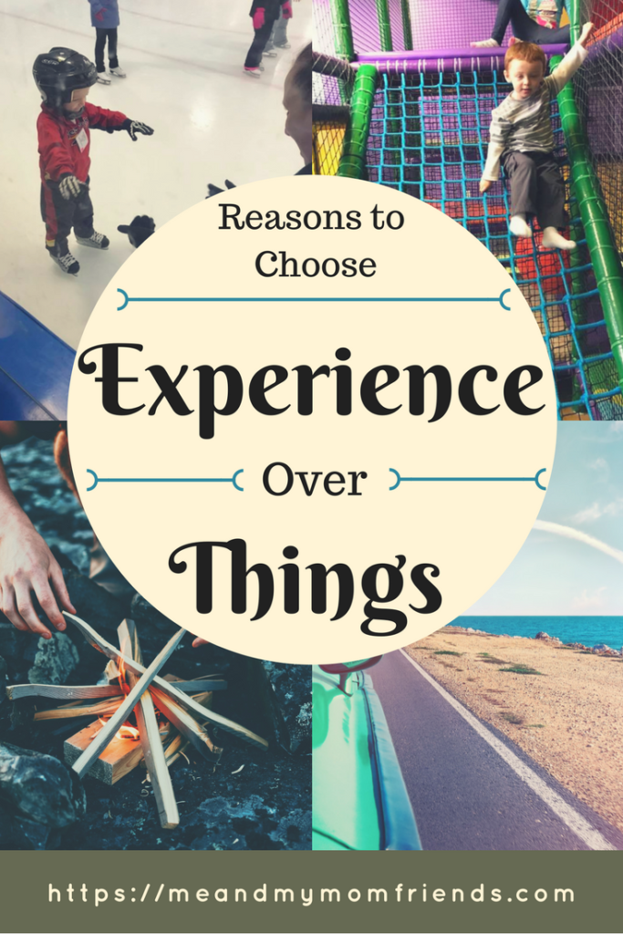 experience over things, declutter, family, activities, memories, outings, trips, travel, fun