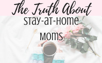 truth, sahm, wahm, parenting, motherhood