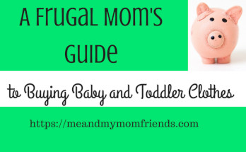 frugal mom guide to buying baby and toddler clothes