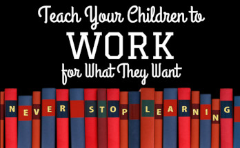 teach, children, work, chores, earn, life lessons