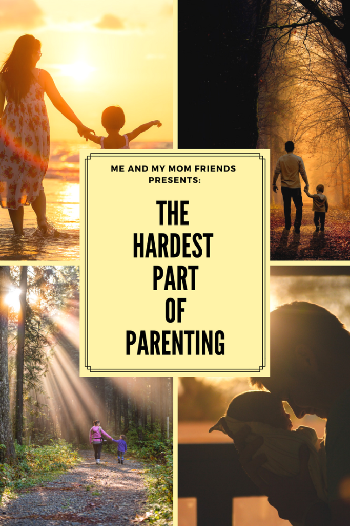 The Hardest Part of Parenting