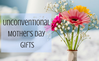 Mother's Day, Gift, Ideas, Unique, Unconventional, different