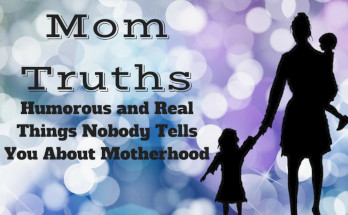 Mom Truth