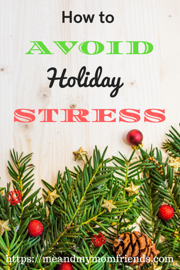 avoid holiday stress, tips, tricks, gifts, parties, meals, travelling, relatives
